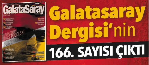 Galatasaray Dergisi'nin 166. sayısı bayilerde