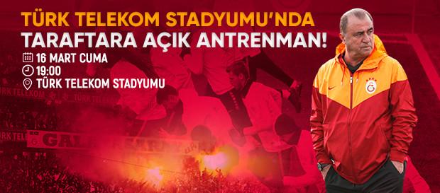Türk Telekom Stadyumu'nda taraftara açık antrenman