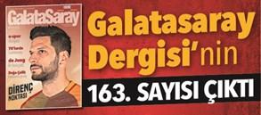 Galatasaray Dergisi 163. sayısı bayilerde