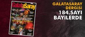 Galatasaray Dergisi'nin 184. sayısı bayilerde