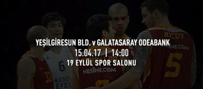 Maça doğru | Yeşilgiresun Bld. – Galatasaray Odeabank