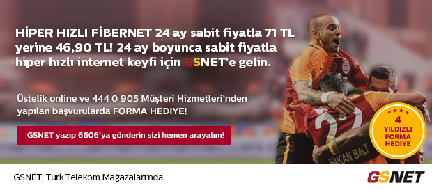 GSNET FİBERIN KRALI VE 4 YILDIZLI FORMA KAMPANYASI BİRARADA !