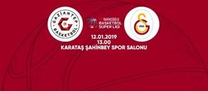 Maça doğru | Gaziantep Basketbol – Galatasaray