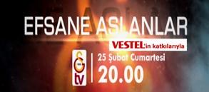 Efsane Aslanlar GSTV'de!