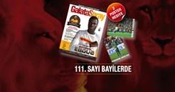Galatasaray Dergisi'nin 111. Sayısı Bayilerde
