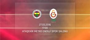Maça Doğru:  Fenerbahçe - Galatasaray HDI Sigorta