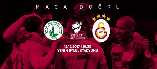 Maça doğru   Sivas Belediye Spor – Galatasaray