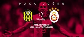 Maça doğru   Evkur Yeni Malatyaspor – Galatasaray