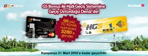 GS Bonus ile Hızlı Geçiş Sistemine Geçiş Üstünlüğü Deniz'de!