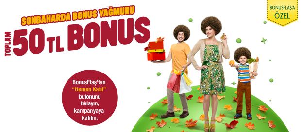 SONBAHAR'DA BONUS YAĞMURU! GS BONUS'A TOPLAM 50 TL BONUS!