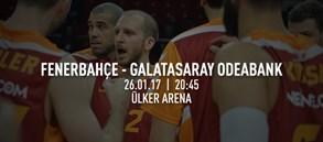 Maça doğru   Fenerbahçe – Galatasaray Odeabank