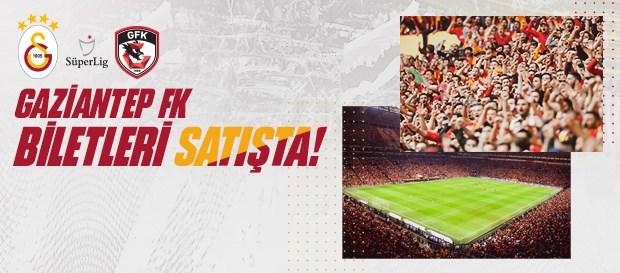 Galatasaray - Gaziantep maçı biletleri satışa çıktı