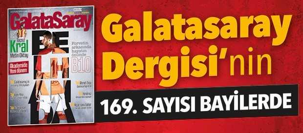 Galatasaray Dergisi'nin 169. sayısı bayilerde
