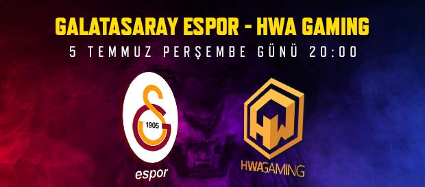 Maça doğru  Galatasaray Espor – HWA Gaming