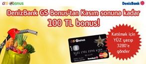 DenizBank GS Bonus'tan Kasım sonuna kadar 100 TL bonus!