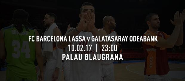 Maça doğru | FC Barcelona Lassa – Galatasaray Odeabank