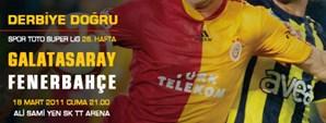 Derbiye Doğru: Galatasaray - Fenerbahçe