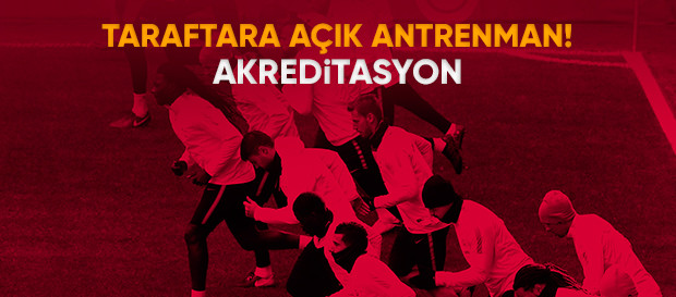 AKREDİTASYON | Taraftara Açık Antrenman