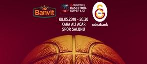 Maça doğru | Banvit – Galatasaray Odeabank