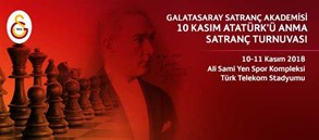 Galatasaray Satranç Akademisi 10 Kasım Atatürk'ü Anma Satranç Turnuvası