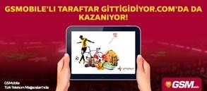 GSMOBILE'LI TARAFTAR GİTTİGİDİYOR.COM'DA DA KAZANIYOR!