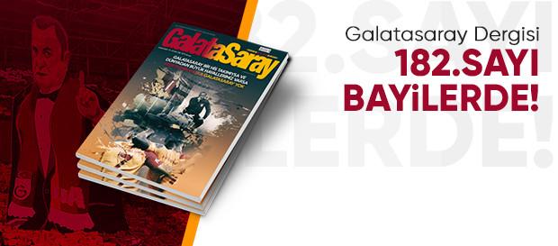 Galatasaray Dergisi'nin 182. sayısı bayilerde
