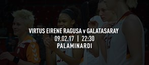Maça doğru | Virtus Eirene Ragusa – Galatasaray