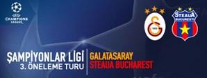 Maça Doğru: Galatasaray – Steaua Bucuresti