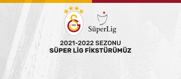 Süper Lig 2021-2022 Sezonu Fikstürümüz